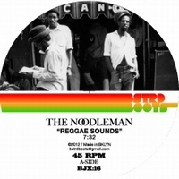 THE NOODLEMAN - Reggae Sounds : BASTARD BOOTS (US)