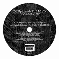 DJ SPIDER & PHIL MOFFA - Night Gallery EP : SUBLEVEL SOUNDS (US)