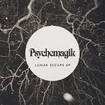 PSYCHEMAGIK - Lunar Escape : PSYCHEMAGIK (UK)