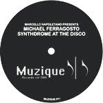 MICHAEL FERRAGOSTO - Synthdrome At The Disco : 12inch