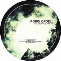 ROBIN ORDELL - Monopolar EP : EKLO (FRA)