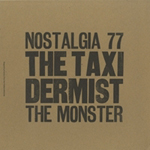 NOSTALGIA 77 & THE MONSTER - The Taxidermist : LP