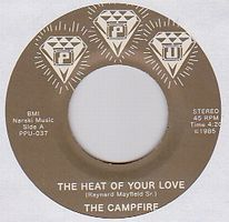 THE CAMPFIRE - The Heat Of Your Love / : 7inch