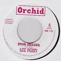 LEE PERRY - Dyon Anaswa / Psyche & Trim : 7inch