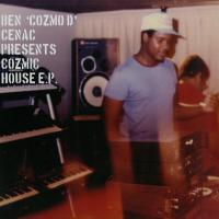 BEN 'COZMO D' CENAC - Cozmic House EP : 12inch