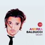 ANDREA BALDUCCI - Bloom : 2LP
