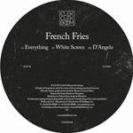 FRENCH FRIES - Everything /<wbr> White Screen /<wbr> D'Angelo : ClekClekBoom Recordings <wbr>(FRA)
