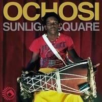 SUNLIGHTSQUARE - Ochosi : SUNLIGHTSQUARE (UK)