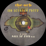 THE ORB featuring LEE SCRATCH PERRY - Ball Of Fire : 7inch
