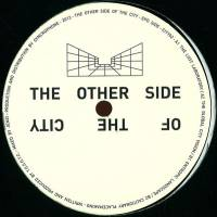 THE OTHER SIDE OF THE CITY - Data : 12inch