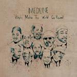 MEDLINE - People Make The World Go Round : MELTING POT (GER)