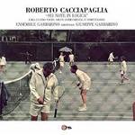 ROBERTO CACCIAPAGLIA - Sei Note in Logica : LP