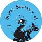 SECRET SQUIRREL - #1 : 12inch