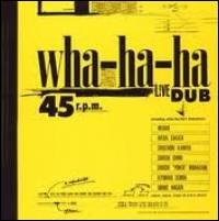 WHA-HA-HA - Live Dub : Better Days (JPN)