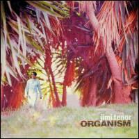 JIMI TENOR - Organism : LP