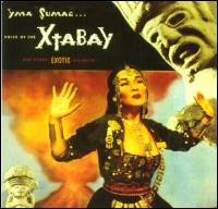 YMA SUMAC - Voice Of The Xtabay...And Other Exotic Delights : Rev-Ola (UK)