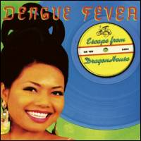 DENGUE FEVER - Escape From Dragon House : CD
