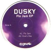 DUSKY - Flo Jam EP : 12inch