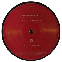 PROFESSOR INC feat. LADY BLACKTRONIKA - Jewel Classic EP : PHONOGRAMME (FRA)