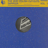 VARIOUS - The Very Polish Cut-Outs Sampler Vol.1 : THE VERY POLISH CUT-OUTS (POL)