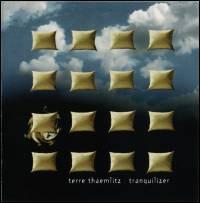 TERRE THAEMLITZ - Tranquilizer : Instinct (US)