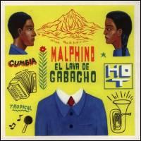 MALPHINO - El Lava De Gabacho : 10inch
