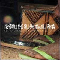 MUKUNGUNI - New Recordings From Coast Province, Kenya : HONEST JONS (UK)