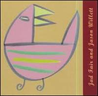 JAD FAIR AND JASON WILLETT - Enjoyable Songs : CD