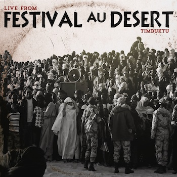 VARIOUS - Live From Festival Au Desert, Timbuktu : CD