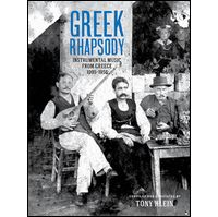 VARIOUS - Greek Rhapsody - Instrumental Music from Greece 1905-1956 : 2CD+BOOK