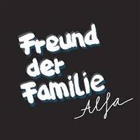 FREUND DER FAMILIE - Alfa : FREUND DER FAMILIE (GER)