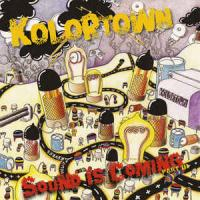 KOLORTOWN - Sound Is Coming Part III : 12inch