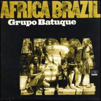 GRUPO BATUQUE - AFRICA BRAZIL : 2LP