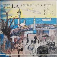 FELA KUTI& AFRICA 70 - Mr. Follow Follow : LP