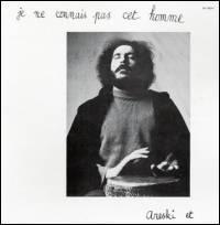 ARESKI ET BRIGITTE FONTAINE - Je Ne Connais Pas Cet Homme : LP