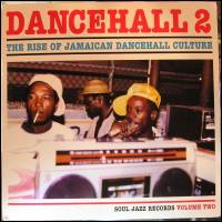 VA - Dancehall 2: The Rise Of Jamaican Dancehall Culture Volume Two : 2LP
