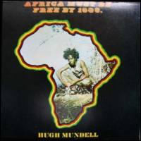 HUGH MUNDELL - Africa Must Be Free By 1983. : LP
