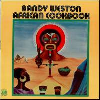 RANDY WESTON - African Cookbook : ATLANTIC (US)