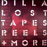 J DILLA - Lost Tapes, Reels, and More : LP