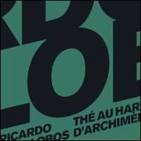 RICARDO VILLALOBOS - The Au Harem D'Archimede : 3LP