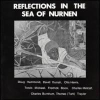 Doug Hammond, David Durrah, Otis Harris, Trevis Mi - Reflections In The Sea Of Nurnen : LP