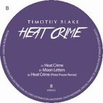 TIMOTHY BLAKE - Heat Crime : 12inch