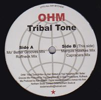 OHM - Tribal Tone EP w/ Marquis Hawkes Remix : 12inch