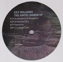 DEZ WILLIAMS - Angel Maker : 12inch