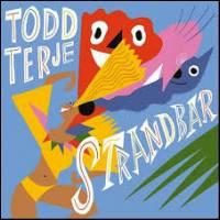 TODD TERJE - Strandbar : 12inch