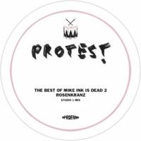 WOLFGANG VOIGT - The Best Of Mike Ink Is Dead 2 : PROTEST (GER)
