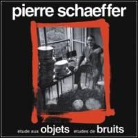 PIERRE SCHAEFFER - 5 Études De Bruits / Étude Aux Objets : LP