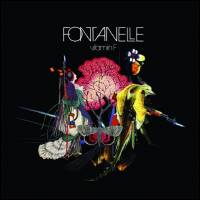FONTANELLE - Vitamin F : Southern Lord (US)