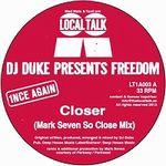 DJ DUKE PRESENTS FREEDOM - Closer : 12inch