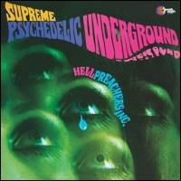 Hell Preachers Inc. - Supreme Psychedelic Underground : Wah-Wah Records Sound (SPA)
